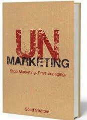 Unmarketing by Scott Stratten